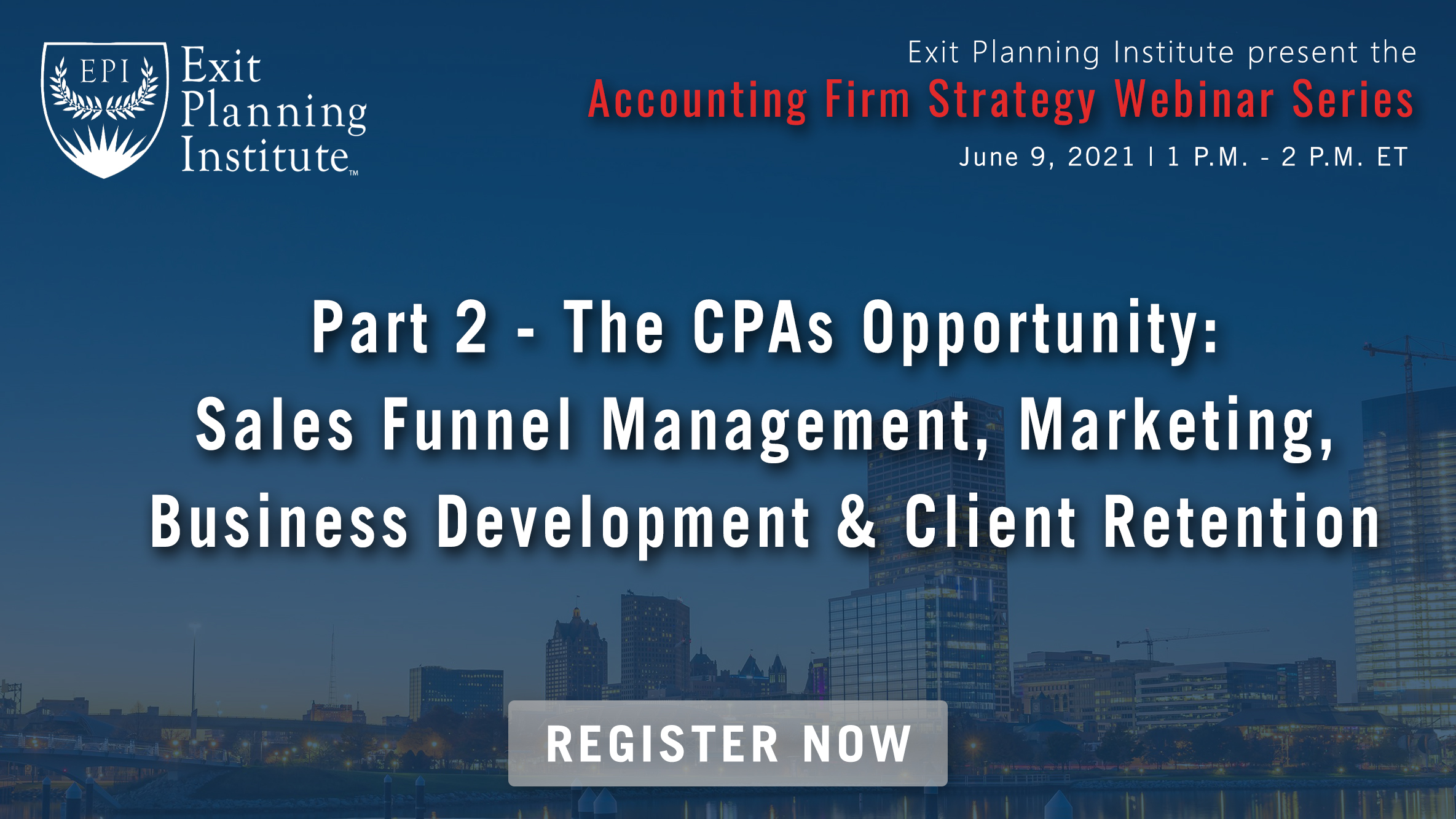 Part 2: The CPAs <br>Opportunity