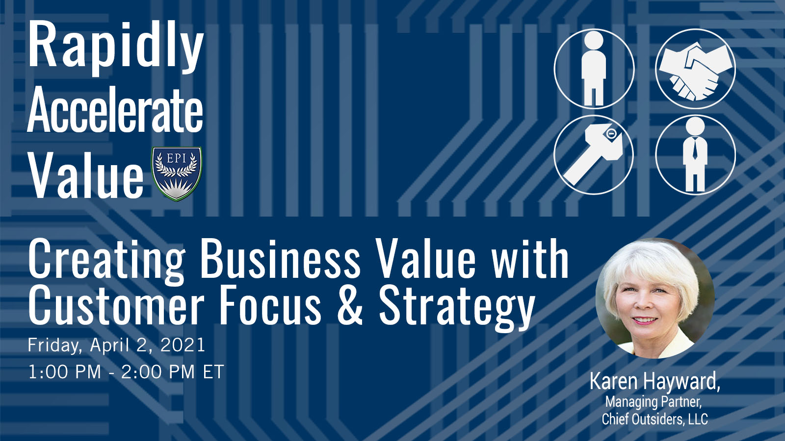 Creating Business Value with Customer Focus & Strategy
