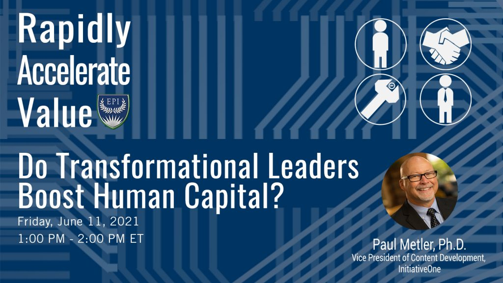 Rapidly Accelerate Value Webinar Series: Do Transformational Leaders Boost Human Capital? - banner image