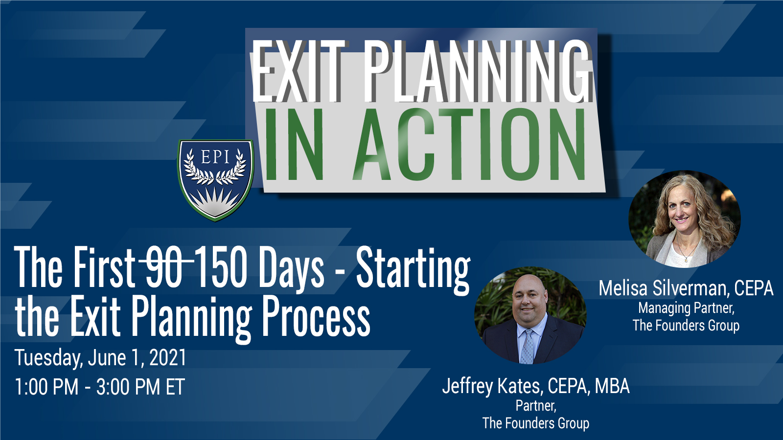 The First 150 Days - Starting the Exit Planning Process