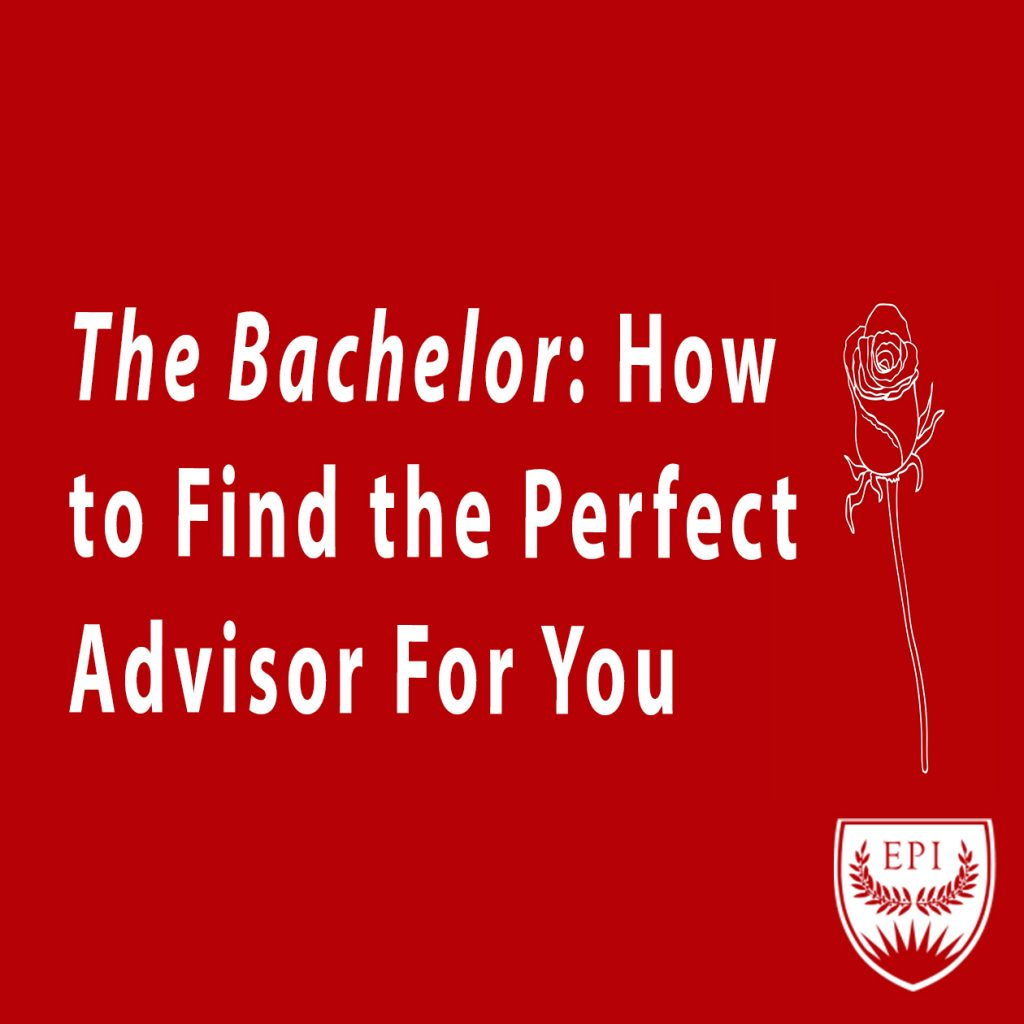 The Bachelor: How to Find the Perfect Advisor for You